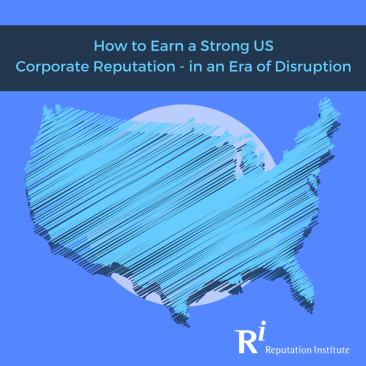 How to Earn a Strong US Corporate Reputation